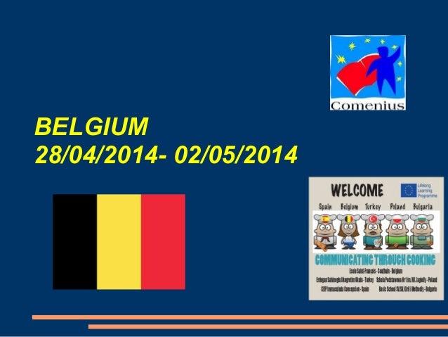 BELGIUM 28/04/2014- 02/05/2014