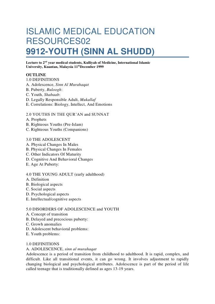 ISLAMIC MEDICAL EDUCATION RESOURCES029912-YOUTH (SINN AL SHUDD)Lecture to 2ndyear medical students, Kulliyah of Medicine,...