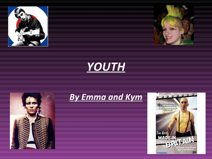 YOUTH By Emma and Kym