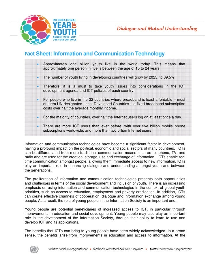 Fact Sheet: Information and Communication Technology       •   Approximately one billion youth live in the world today. Th...