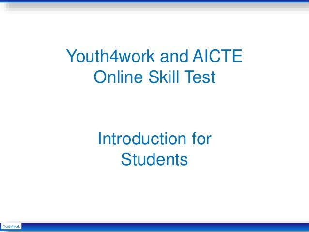 Youth4work and AICTE Online Skill Test Introduction for Students