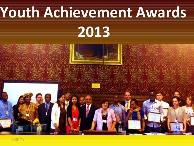 07/21/13 Youth Achievement Awards 2013