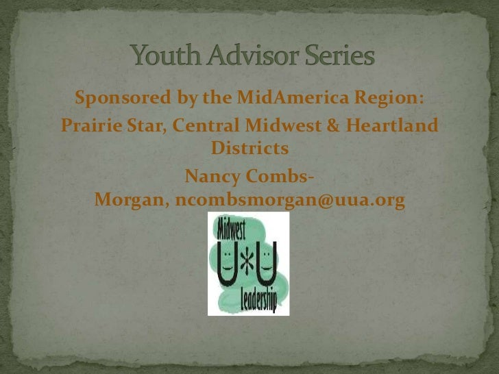 Sponsored by the MidAmerica Region:Prairie Star, Central Midwest & Heartland                 Districts               Nancy...