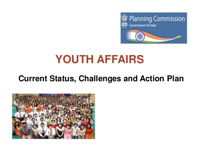 YOUTH AFFAIRSCurrent Status, Challenges and Action Plan