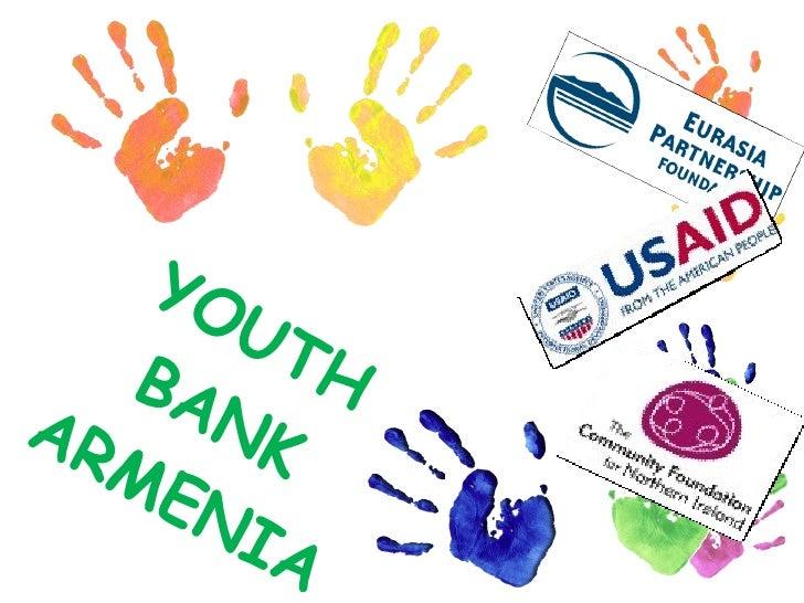 YOUTH  BANK  ARMENIA