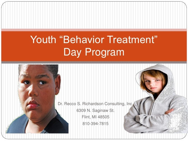 "Youth ""Behavior Treatment""        Day Program         Dr. Recco S. Richardson Consulting, Inc.               6309 N. Sagin..."