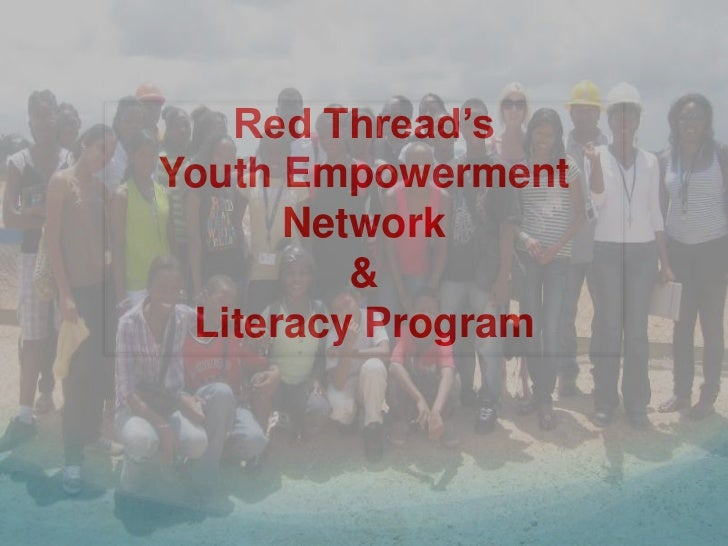 Red Thread's Youth Empowerment Network  &  Literacy Program