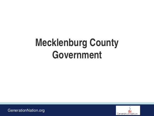 GenerationNation.org Mecklenburg County Government