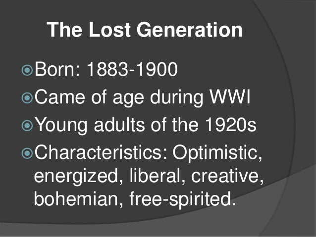 characteristics of the lost generation