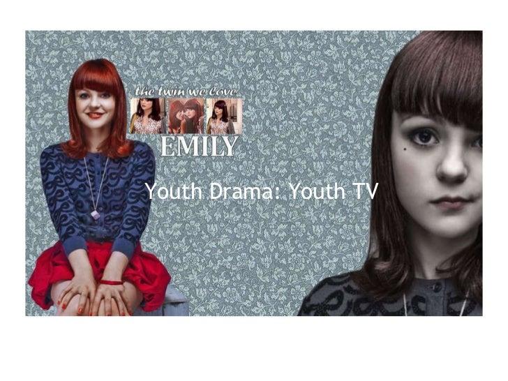 Youth Drama: Youth TV