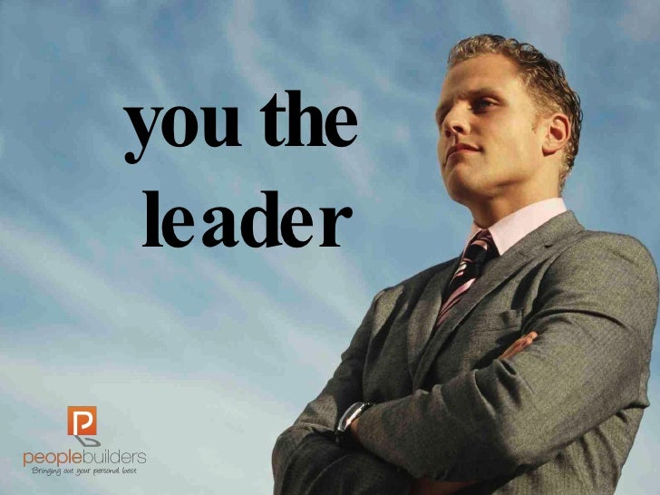 you the leader