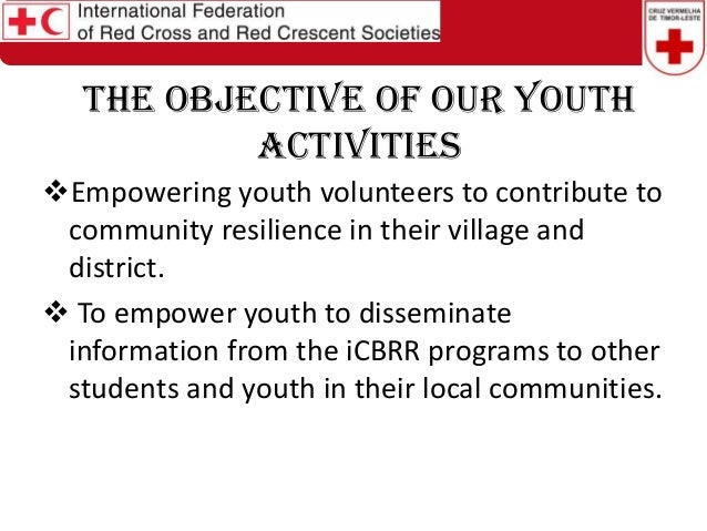 Session 3: Youth empowerment in risk reduction timor leste red cross