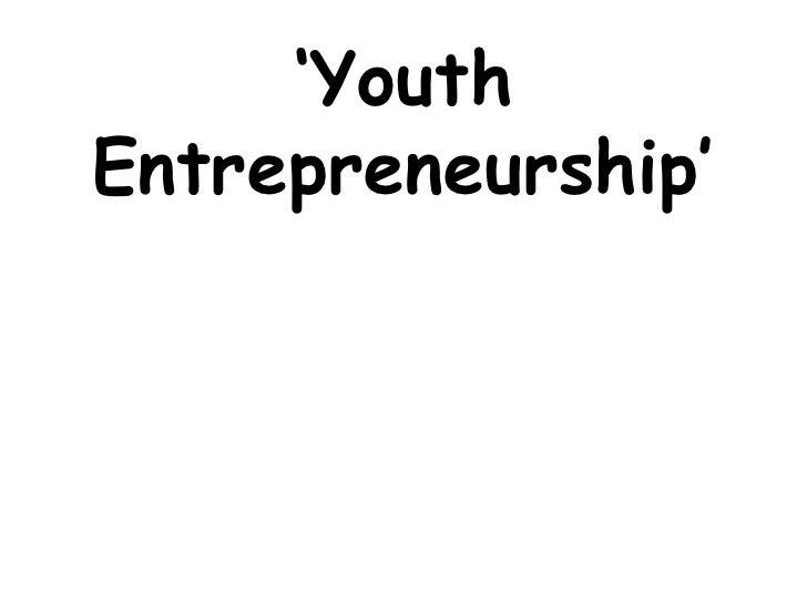 ' Youth Entrepreneurship'