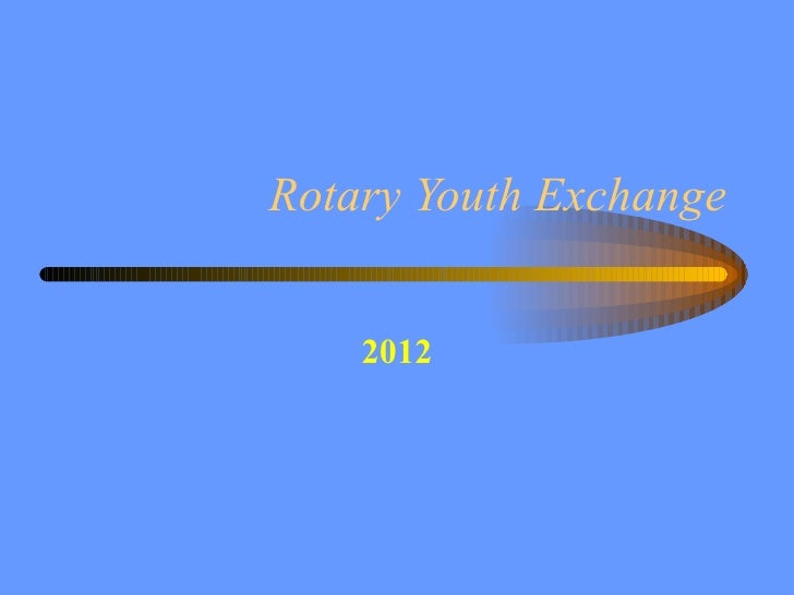 Rotary Youth Exchange 2012