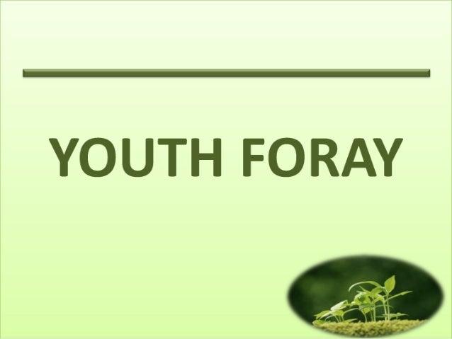 Youth foray