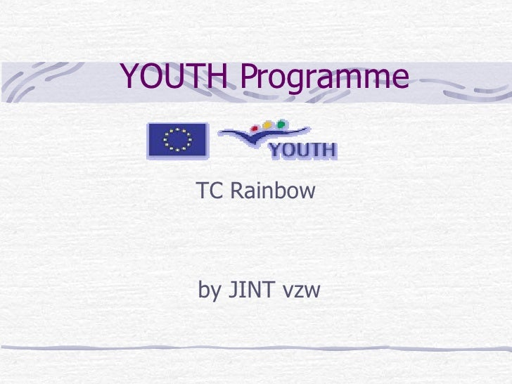 YOUTH Programme   TC Rainbow by  JINT vzw