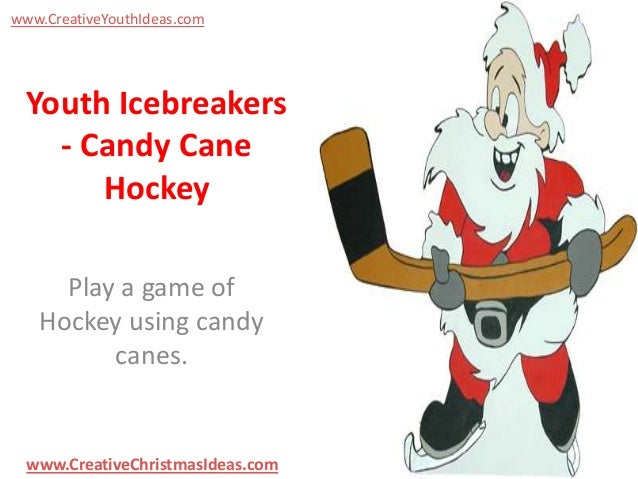 www.CreativeYouthIdeas.com  Youth Icebreakers - Candy Cane Hockey Play a game of Hockey using candy canes.  www.CreativeCh...