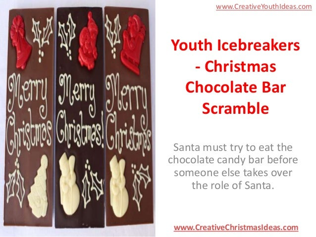 www.CreativeYouthIdeas.com  Youth Icebreakers - Christmas Chocolate Bar Scramble Santa must try to eat the chocolate candy...