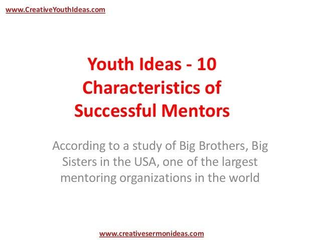 www.CreativeYouthIdeas.com                  Youth Ideas - 10                  Characteristics of                 Successfu...