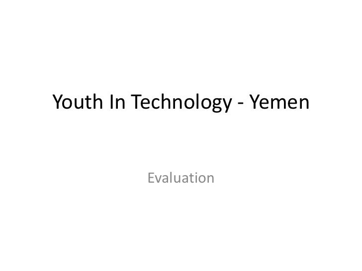 Youth In Technology - Yemen<br />Evaluation<br />