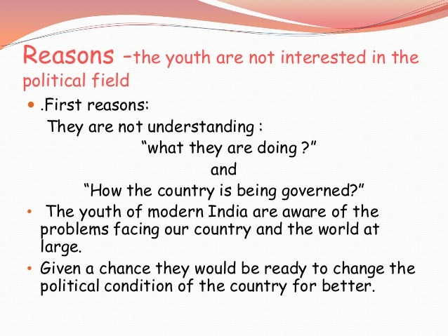 should youth indulge in politics group discussion
