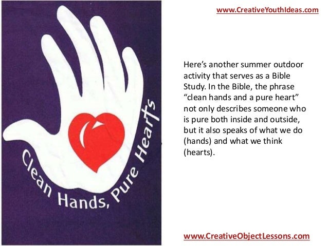 Youth Ministry Object Lesson Clean Hands And Hearts