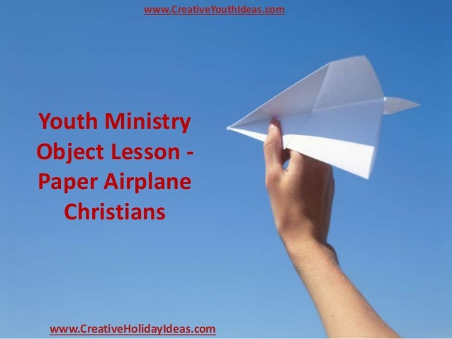 Youth Ministry Object Lesson - Paper Airplane Christians