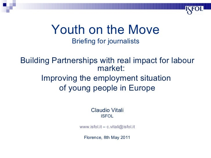 Building Partnerships with real impact for labour market: Improving the employment situation  of young people in Europe Cl...
