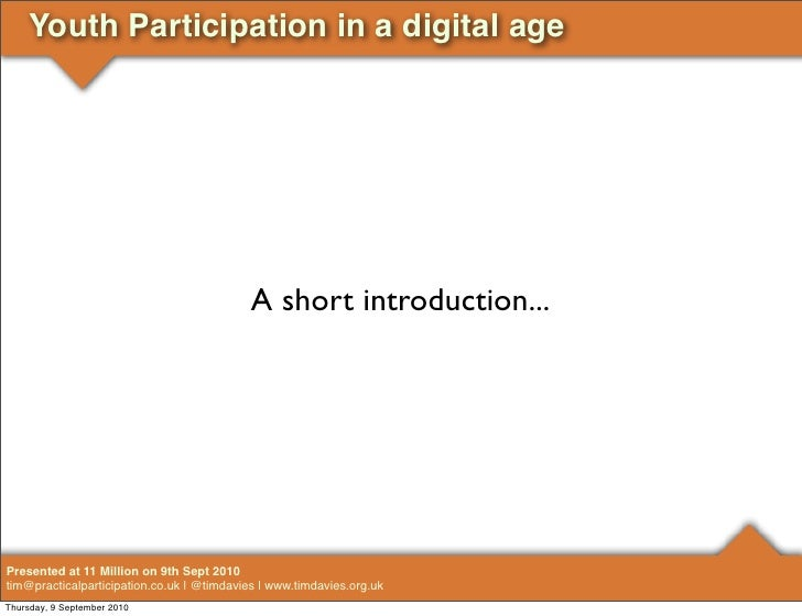 Youth Participation in a digital age                                                 A short introduction...     Presented...