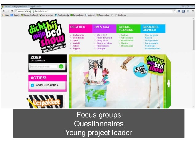 Focus groups  Questionnaires  Young project leader