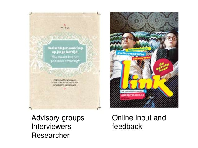 Advisory groups  Interviewers  Researcher  Online input and  feedback