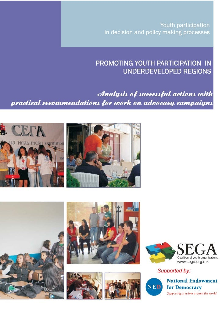 YOUTH PARTICIPATION IN THE DECISION AND POLICY MAKING         PROCESSES            Coalition SEGA, 2010