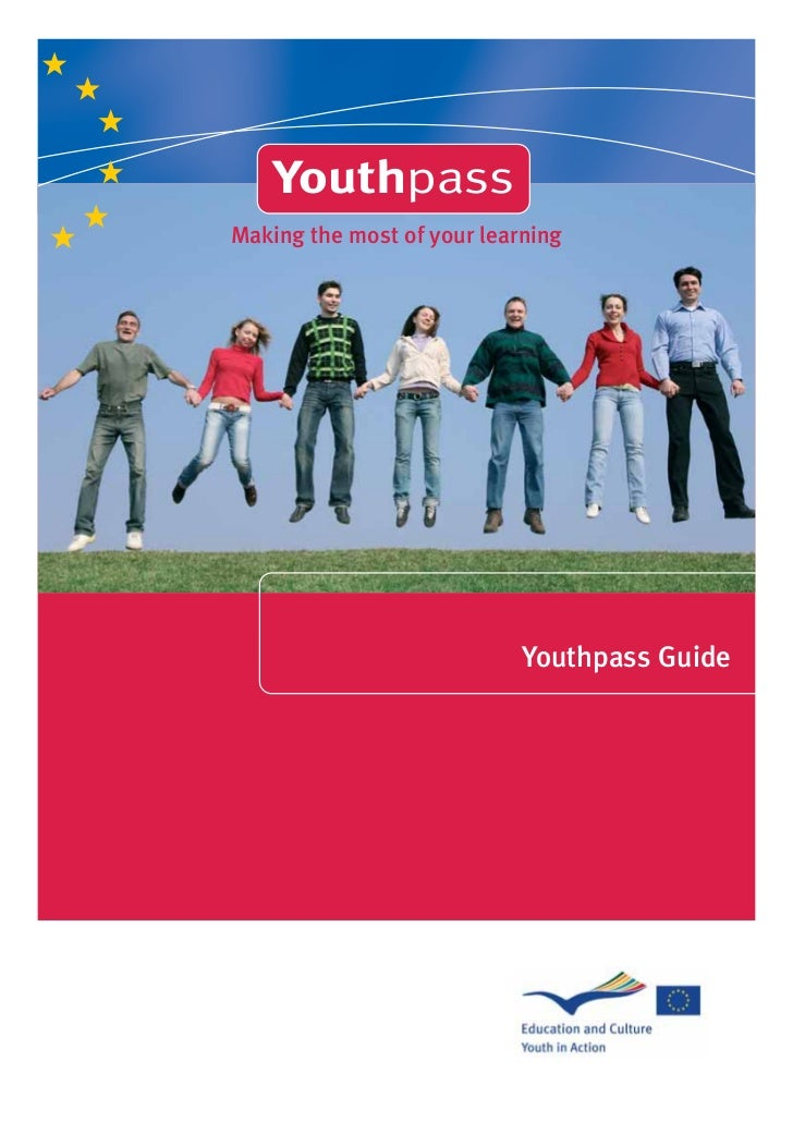 YouthpassMaking the most of your learning                            Youthpass Guide