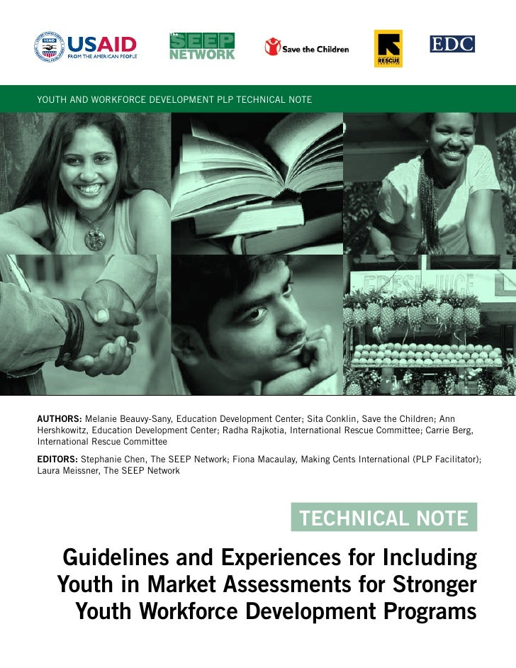 YOUTH AND WORKFORCE DEVELOPMENT PLP TECHNICAL NOTE     AUTHORS: Melanie Beauvy-Sany, Education Development Center; Sita Co...