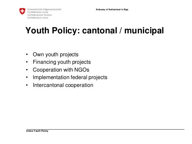 Swiss Youth Policy  Embassy of Switzerland in Riga  Youth Policy: NGO / People  Various Organisations, NGO, Umbrella Organ...