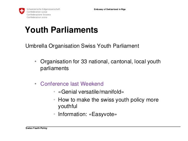 """Swiss Youth Policy  Embassy of Switzerland in Riga  Swiss Youth Sessions  """"Politicans doing your job, if you are doing the..."""