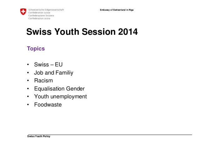 Swiss Youth Policy  Embassy of Switzerland in Riga  Thank You!