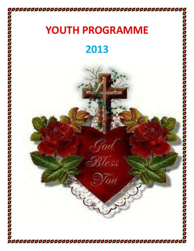YOUTH PROGRAMME     2013