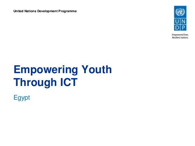 Empowering Youth Through ICT Egypt United Nations Development Programme