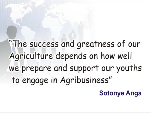 Youths and agriculture by sotonye anga