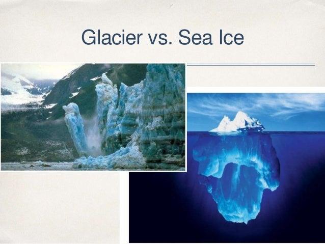 Glacier vs. Sea Ice