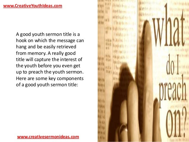 Youth Sermon Ideas - Good Youth Sermon Titles
