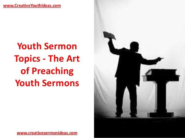 Youth Sermon Topics - The Art of Preaching Youth Sermons