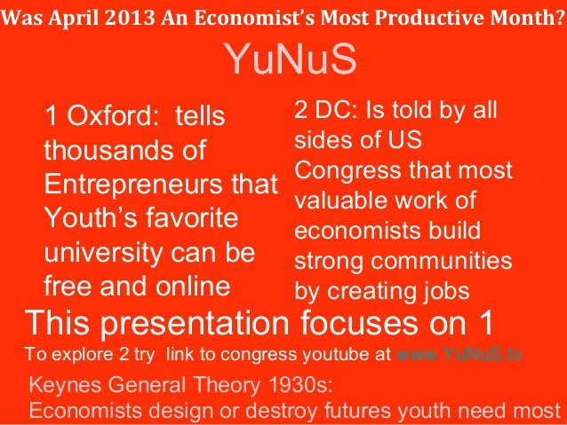 Was April 2013 An Economist's Most Productive Month?1 Oxford: tellsthousands ofEntrepreneurs thatYouth's favoriteuniversit...