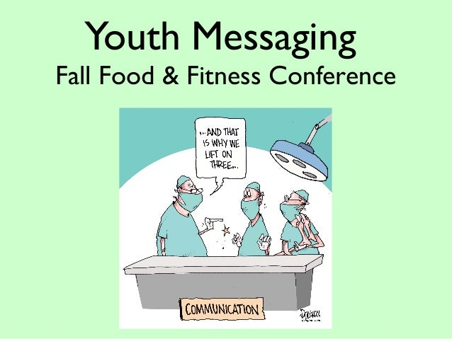 Youth Messaging Fall Food & Fitness Conference