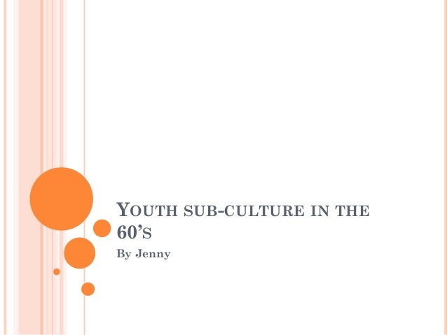 youth sub culture 1 a minority youth culture whose distinctiveness depended largely on the social class and ethnic background of its members often characterized by its adoption of a particular music genre familiarity information: youth subculture used as a noun is very rare.