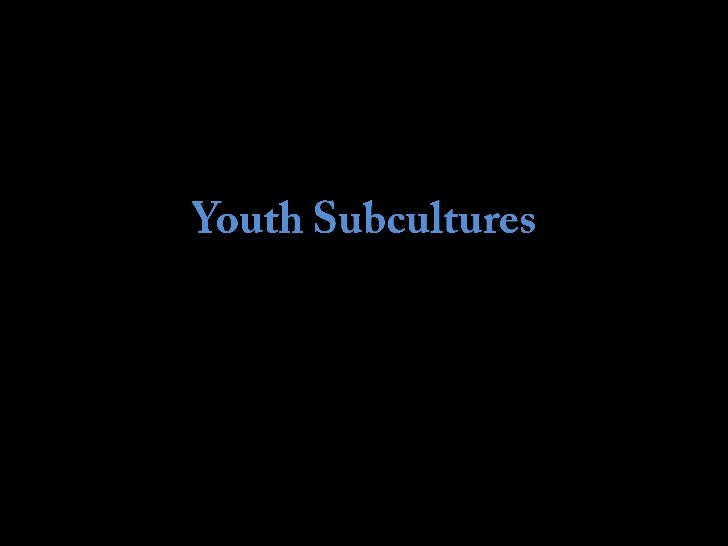 A youth subculture is a youth-based subculture with distinct styles, behaviours, andinterests. Youth subcultures offer par...
