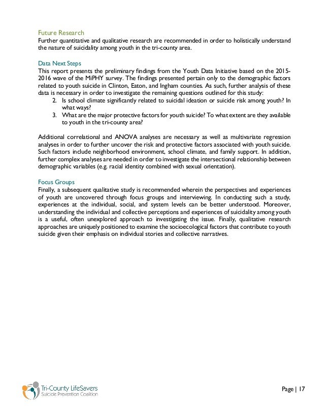 Page   17 Future Research Further quantitative and qualitative research are recommended in order to holistically understan...