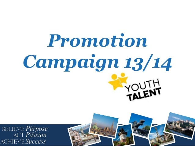 Promotion Campaign 13/14