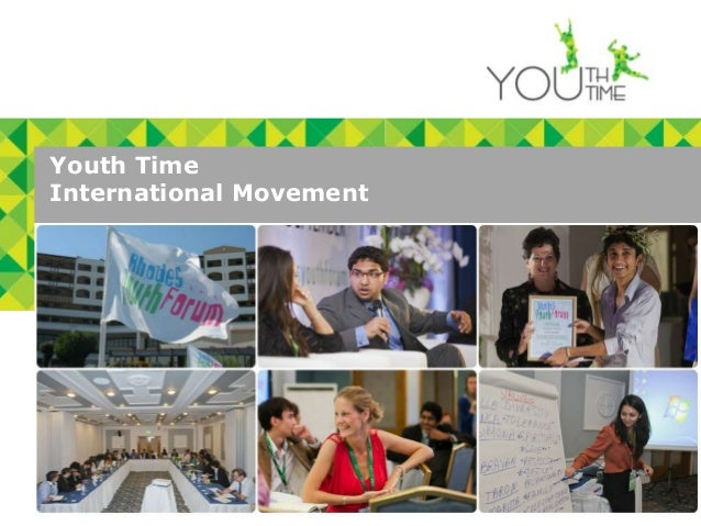 Youth Time  International Movement1 Youth Time International Movement